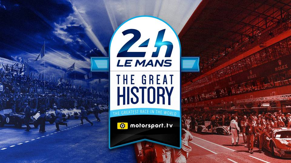 9c70f7b92191 98 Episodes24 Hours of Le Mans  The Great History